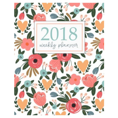 2018 Planner: Weekly + Monthly Organizer