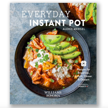 Williams Sonoma Everyday Instant Pot Cookbook